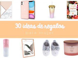 30 Ideas de Regalos para Mujer